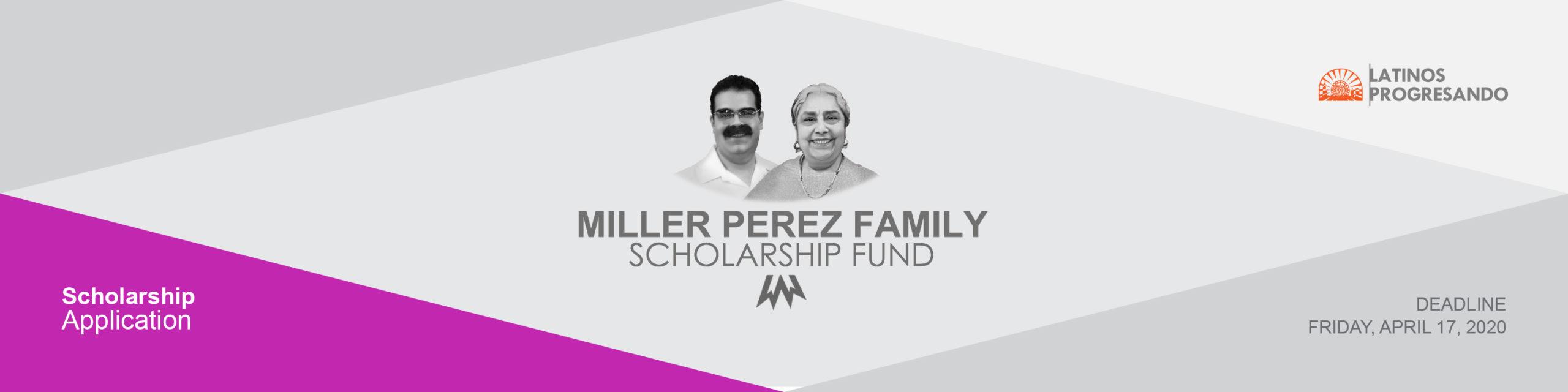 Miller Perez Family Scholarship Fund