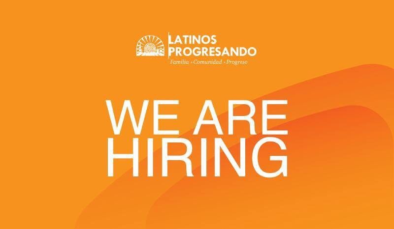 Latinos Progresando is looking for talented, motivated people to join our growing team. We're currently hiring a Communications & Outreach Associate and a Development Associate. Visit our website for more details: https://latinospro.org/join-our-team/