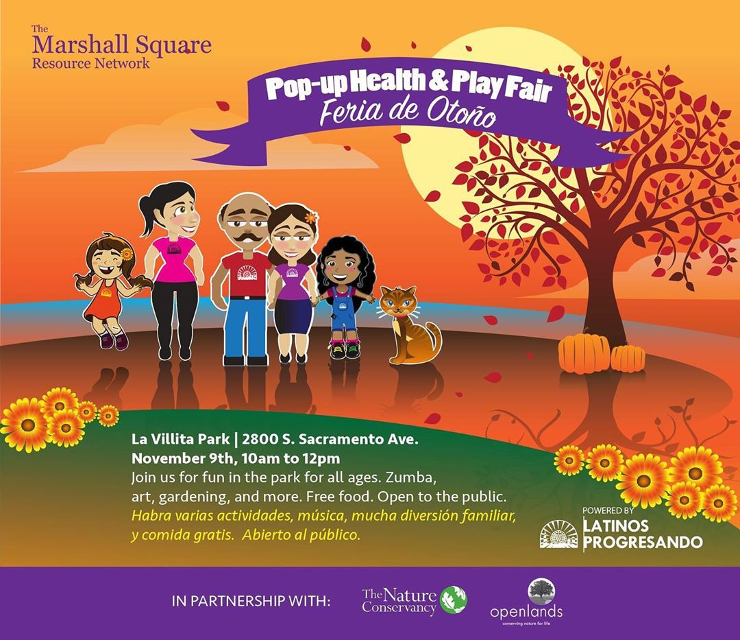 Join The Marshall Square Resource Network, The Nature Conservancy, and Openlands on Saturday, November 9th at the Pop Up Health and Play Fair. Free food, zumba, and other fun activities for everyone! — Los esperamos el 9 de noviembre en la Feria de Otoño. Habra musica, comida gratis, zumba, actividades familiares y mucha diversion!