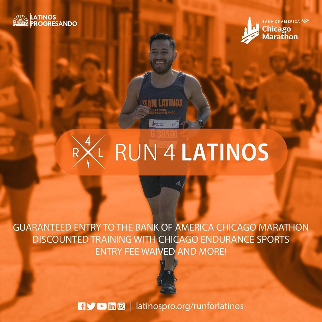 Latinos Progresando has a guaranteed entry for the 2020 Bank of America Chicago Marathon with your name on it! Check this one off your bucket list, while supporting a great cause. The deadline to apply and receive a guaranteed entry is November 28th. Sign up now at latinospro.org/runforlatinos. Not a runner, but know someone who is interested in running the marathon? Share this!