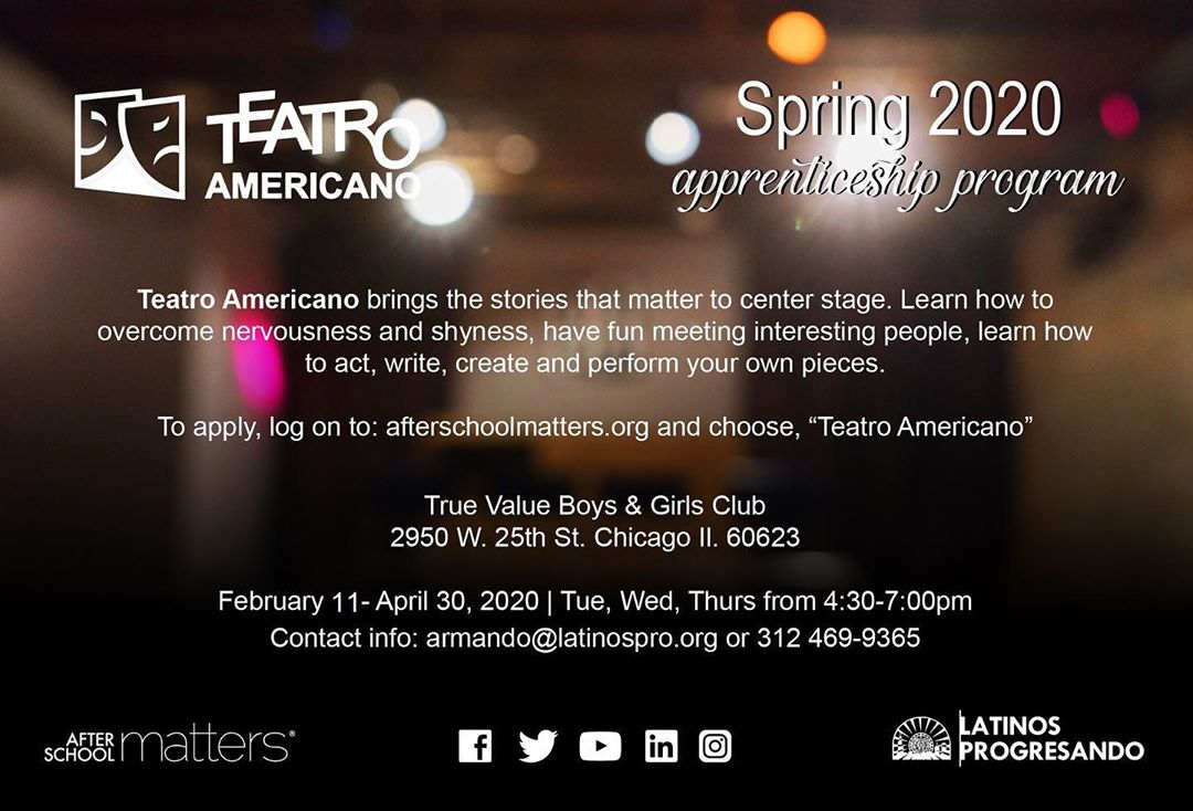CALLING ALL HIGH SCHOOL STUDENTS 👏  There is still time to join Teatro Americano this spring and learn how to act write, create, and perform your own pieces. To apply, log on to afterschoolmatters.org and choose Teatro Americano. Program starts this Tuesday, February 11th!
